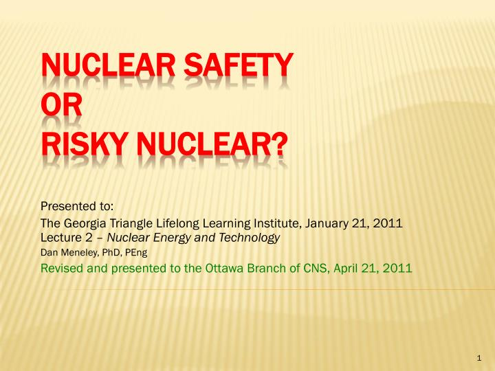 nuclear safety or risky nuclear n.