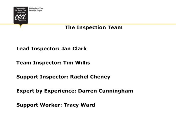 The inspection team