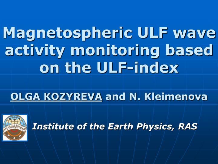 Magnetospheric ulf wave activity monitoring based on the ulf index