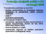 podro ja okoljskih politik v eu strategiji 2020