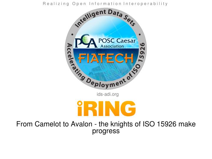 from camelot to avalon the knights of iso 15926 make progress n.