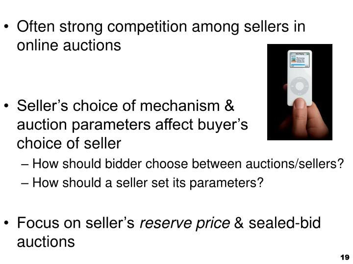 Often strong competition among sellers in online auctions