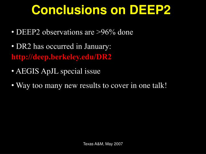 Conclusions on DEEP2