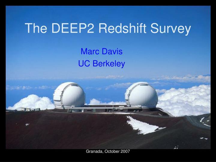 The deep2 redshift survey