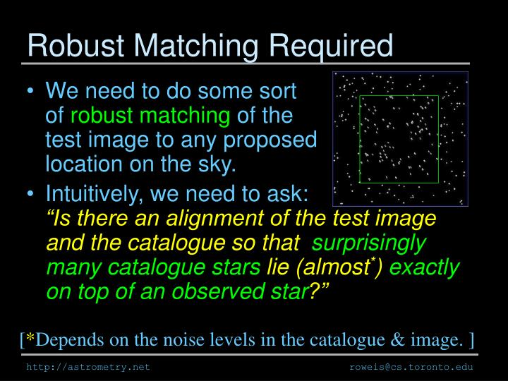 Robust Matching Required