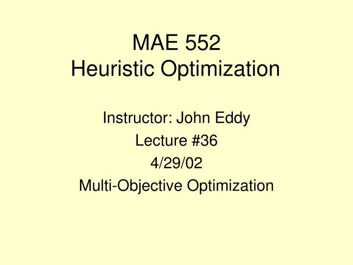 Mae 552 heuristic optimization
