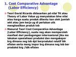 1 cost comparative advantage labor efficiency