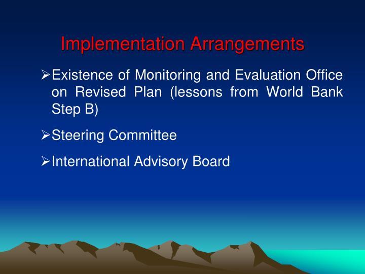 Implementation Arrangements