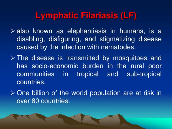 Lymphatic Filariasis (LF)