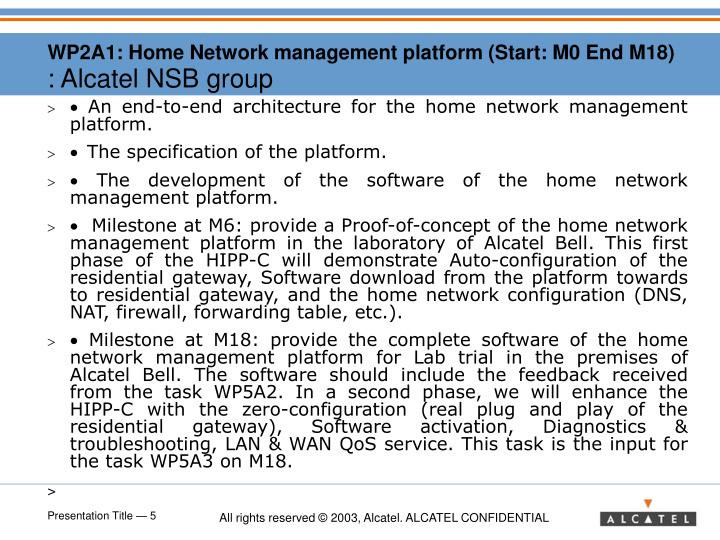 WP2A1: Home Network management platform (Start: M0 End M18)