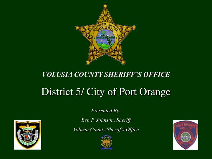 VOLUSIA COUNTY SHERIFF'S OFFICE