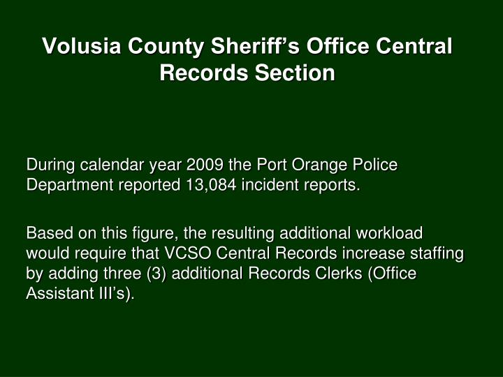 Volusia County Sheriff's Office Central Records Section
