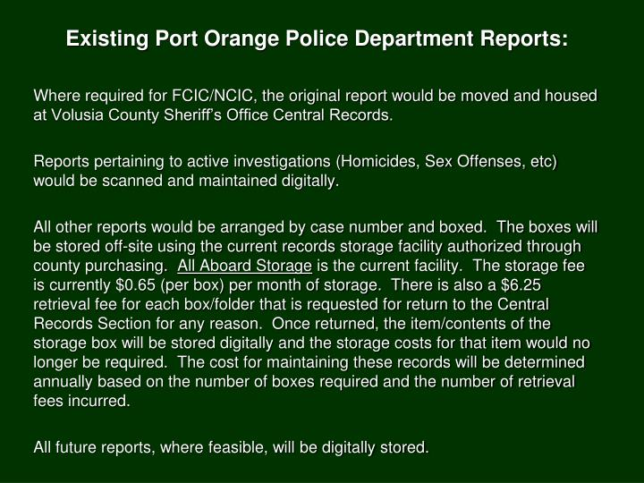 Existing Port Orange Police Department Reports: