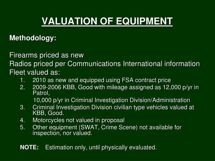 VALUATION OF EQUIPMENT