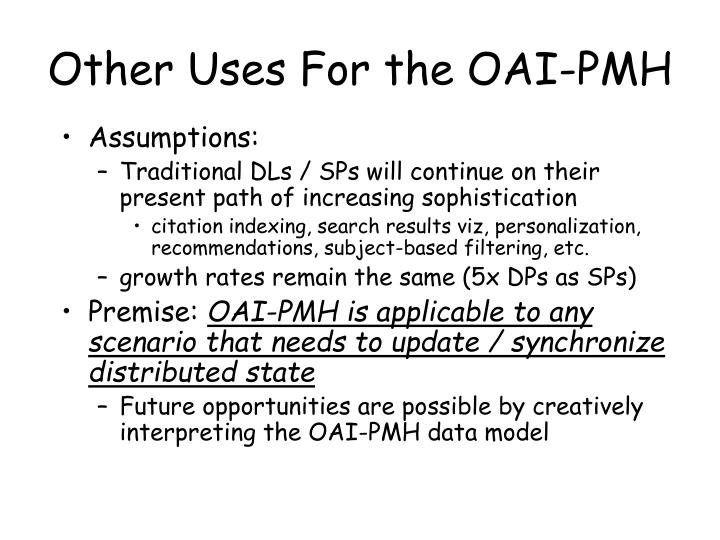 Other Uses For the OAI-PMH