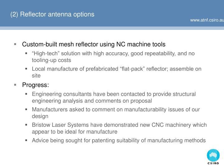 (2) Reflector antenna options