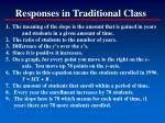 responses in traditional class
