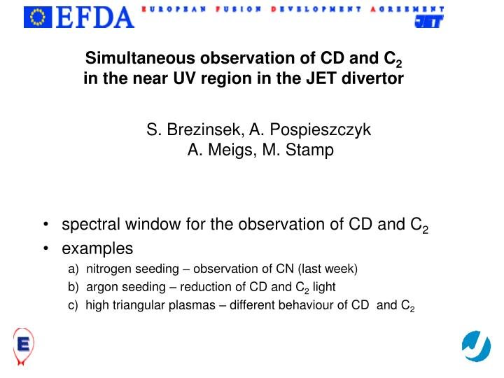 simultaneous observation of cd and c 2 in the near uv region in the jet divertor n.