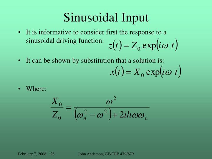 Sinusoidal Input
