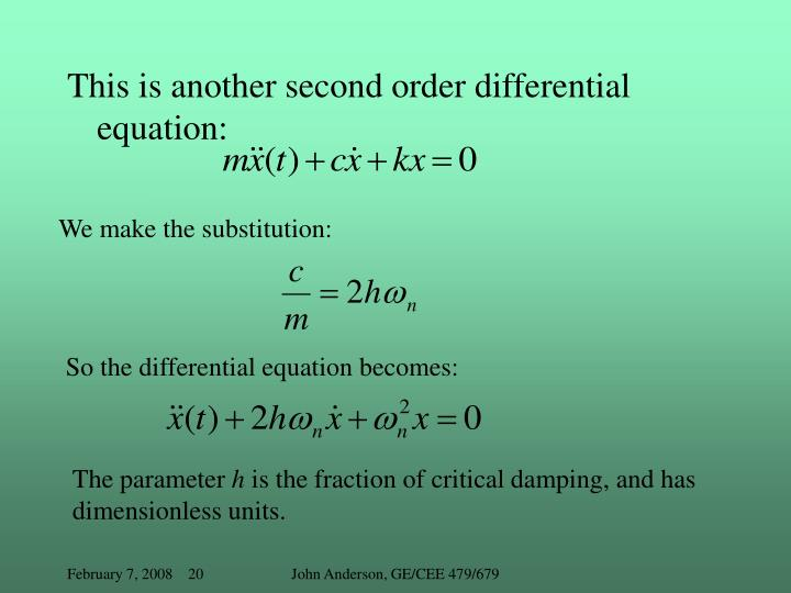 This is another second order differential equation: