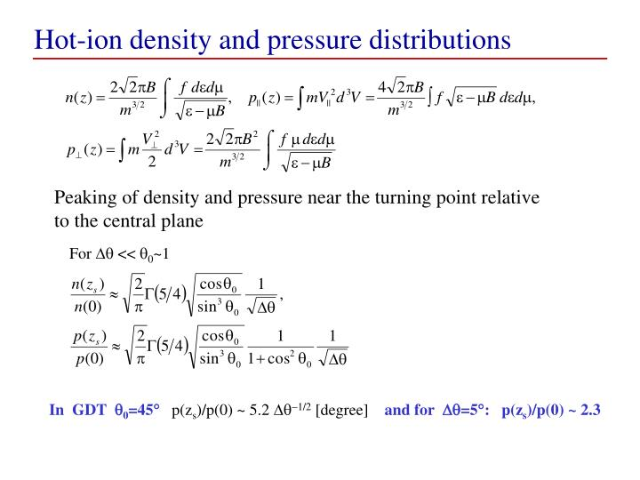 Hot-ion density and pressure distributions