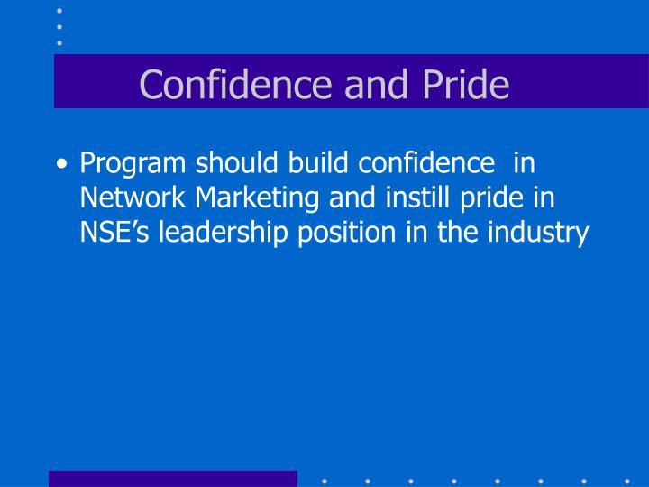 Confidence and Pride