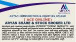 aryan commodities equities online ace online