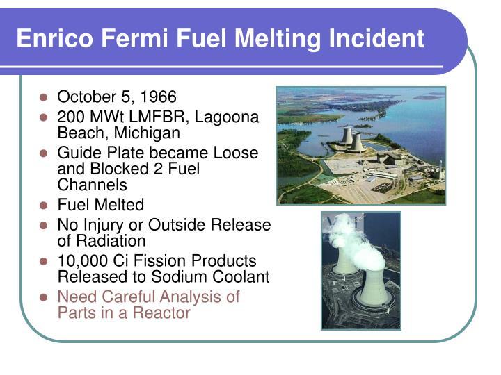 Enrico Fermi Fuel Melting Incident