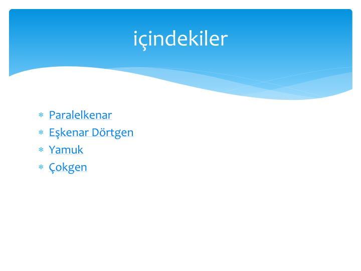 I indekiler