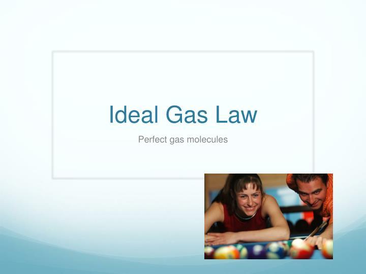 ideal gas law n.