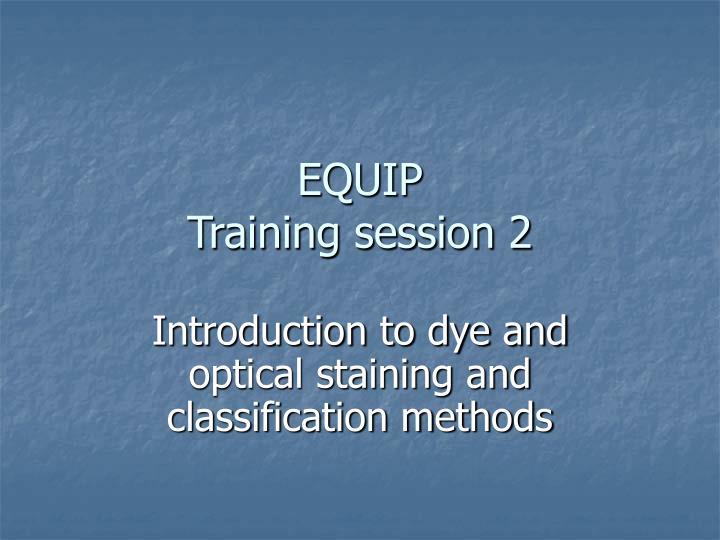 Equip training session 2