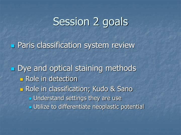 Session 2 goals