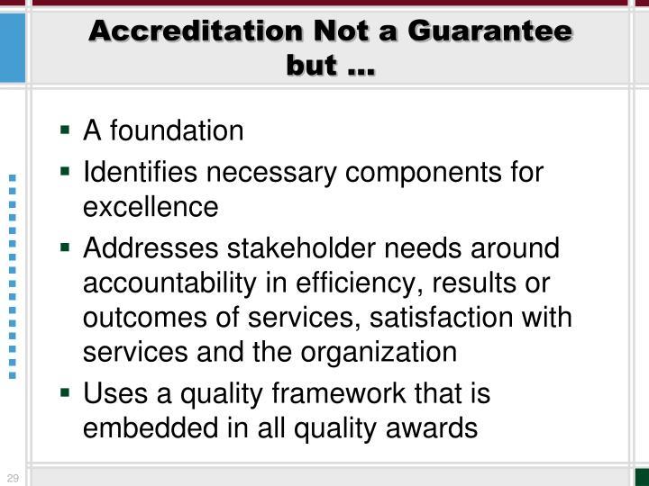 Accreditation Not a Guarantee