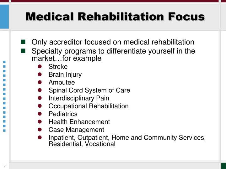 Medical Rehabilitation Focus