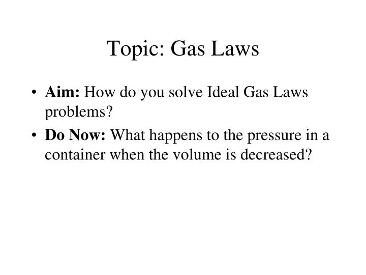 Topic gas laws