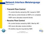 network interface metalanguage flow control