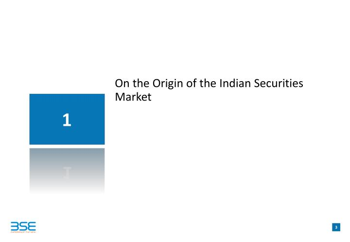On the origin of the indian securities market