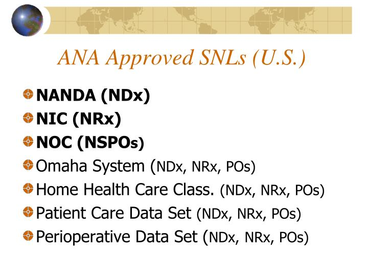 Ana approved snls u s