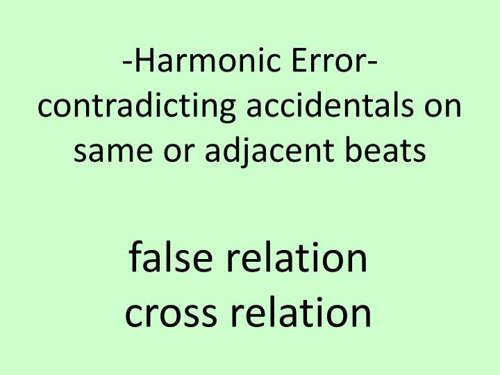 -Harmonic Error-