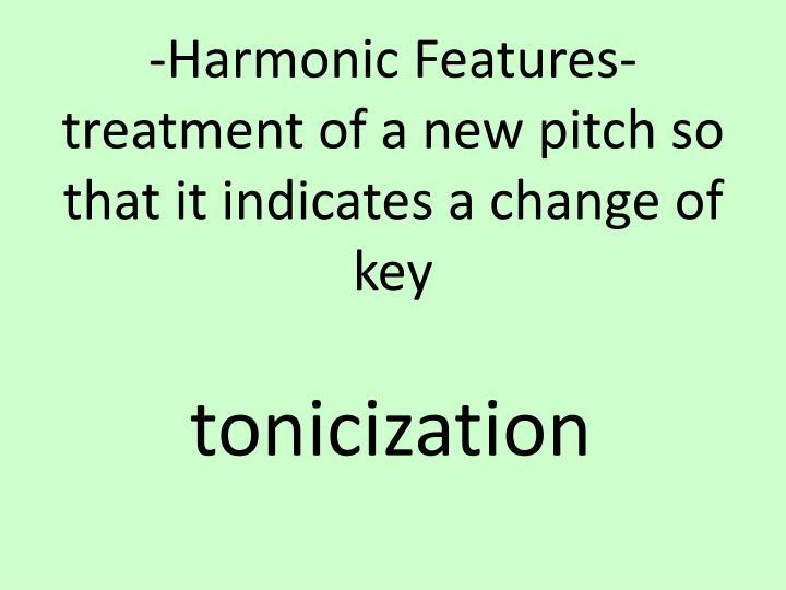 -Harmonic Features-