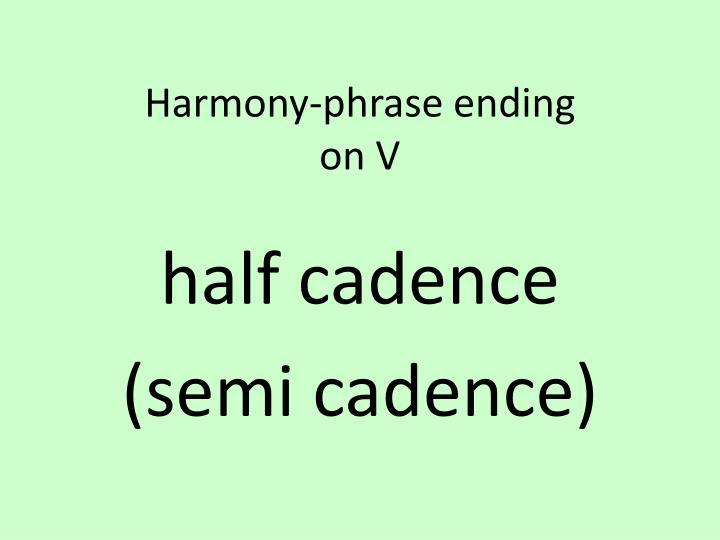 Harmony-phrase ending