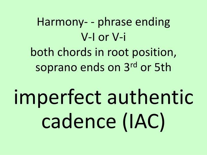 Harmony- - phrase ending