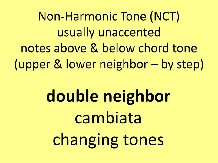 Non-Harmonic Tone (NCT)
