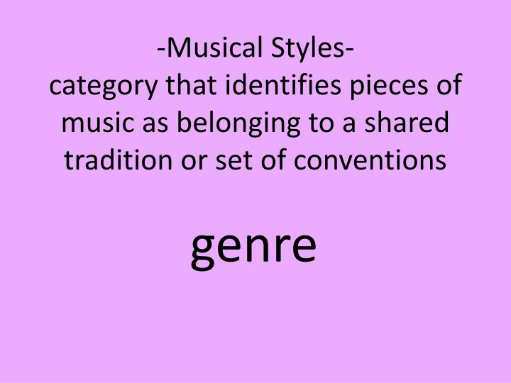 -Musical Styles-