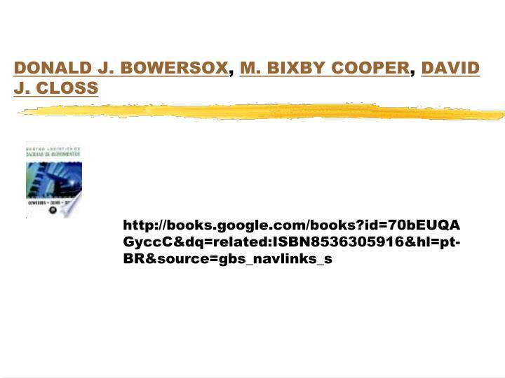 Donald j bowersox m bixby cooper david j closs