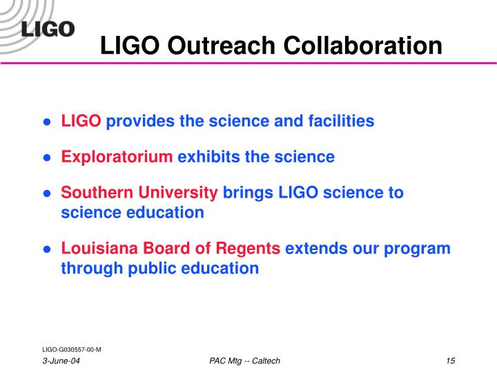 LIGO Outreach Collaboration