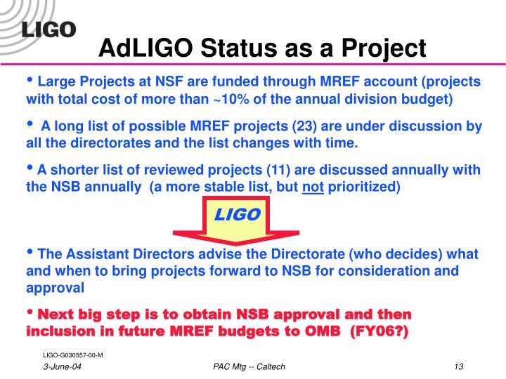 AdLIGO Status as a Project