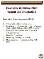 economic incentives that benefit site designation