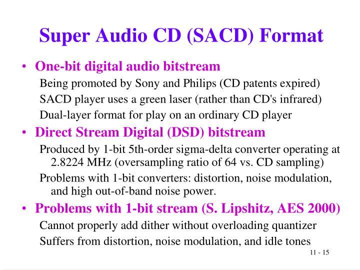 Super Audio CD (SACD) Format
