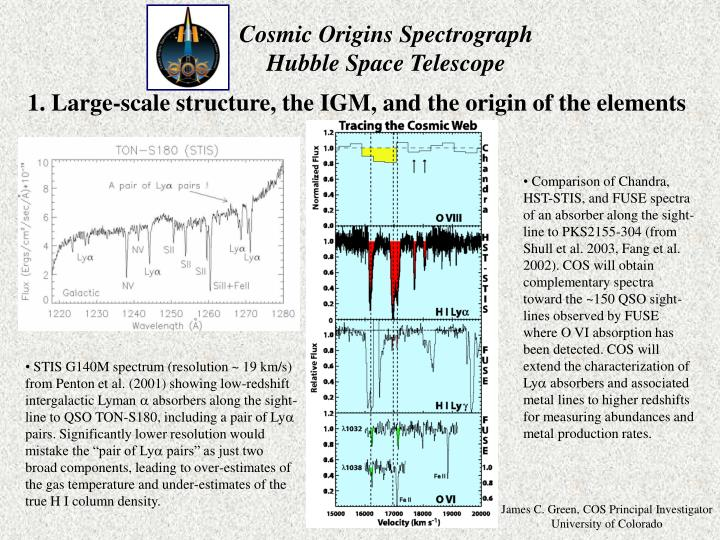 1. Large-scale structure, the IGM, and the origin of the elements